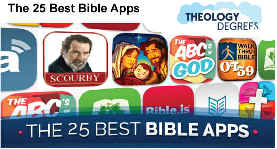 Theology Degrees ranks Scourby Bible App  #1 out of 25 Best Bible Apps