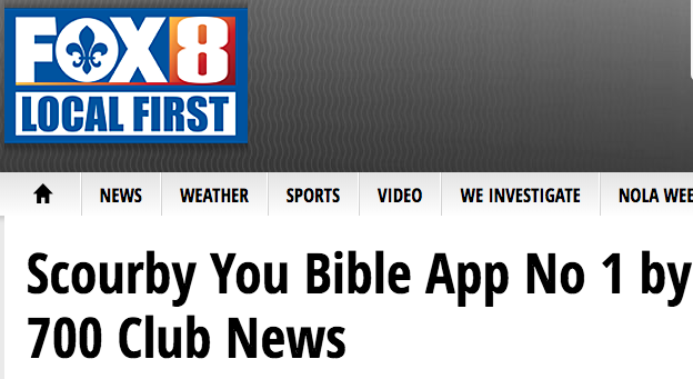Fox 8 Local FirstScourby You Bible App No 1 by 700 Club News