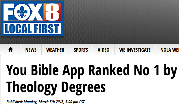 Fox 8 says: You Bible App Ranked No 1 by Theology Degrees