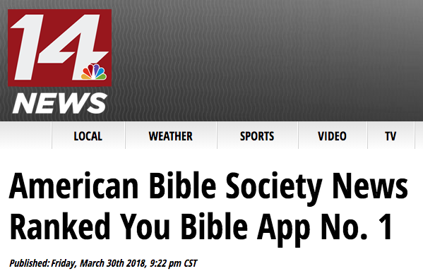 14news.com says: American Bible Society News Ranked You Bible App No. 1
