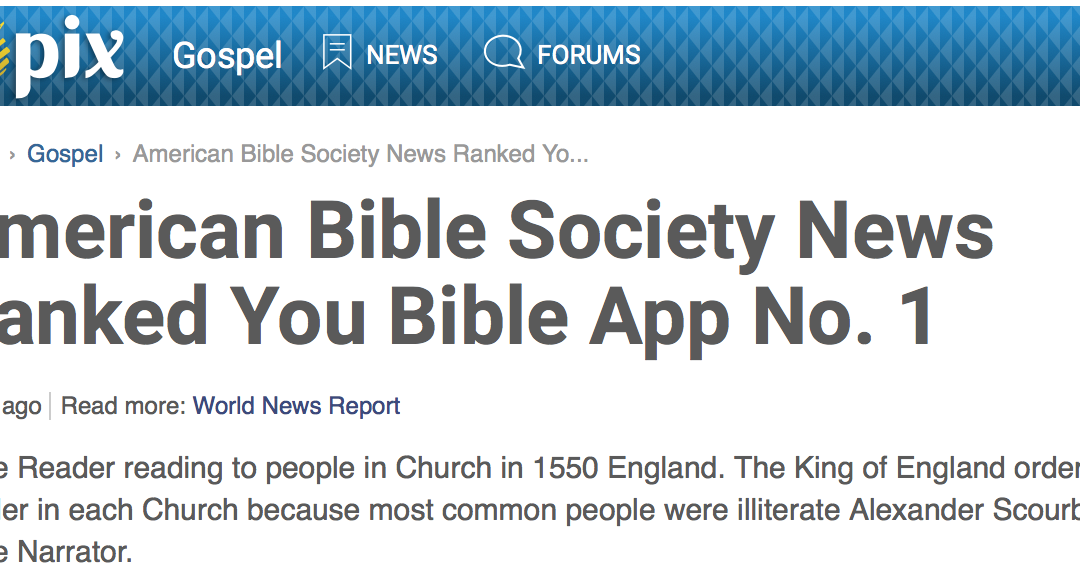 Topix says : American Bible Society News Ranked You Bible App No. 1